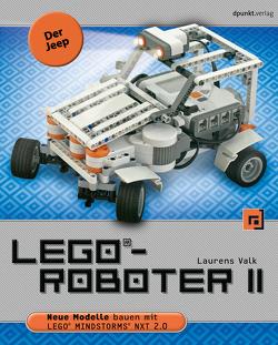 LEGO®-Roboter II – Der Jeep von Gronau,  Volkmar, Valk,  Laurens