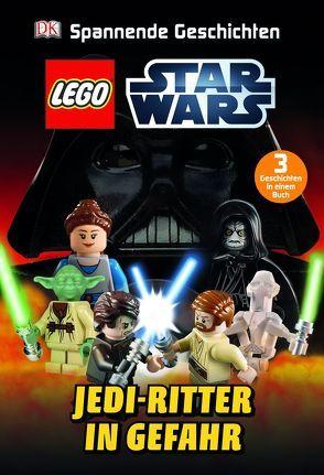 LEGO® Star Wars™ Jedi-Ritter in Gefahr von Dolan,  Hannah, Dowsett,  Elizabeth