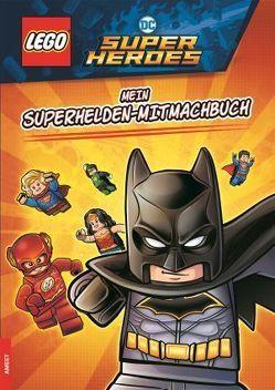 LEGO®DC COMICS SUPER HEROES – Mein Superhelden-Mitmachbuch