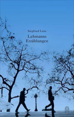 Lehmanns Erzählungen oder So schön war mein Markt von Lenz,  Siegfried