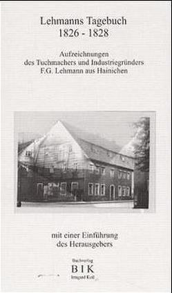 Lehmanns Tagebuch 1826-28 von Keil,  Eberhard, Lehmann,  Friedrich G