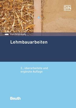 Lehmbauarbeiten – Buch mit E-Book von Schönburg,  Kurt