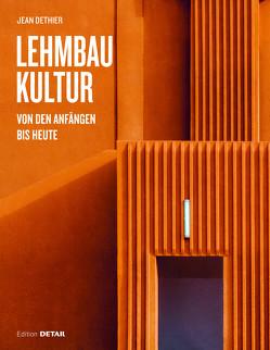 Lehmbaukultur von Dethier,  Jean