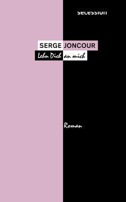 Lehn dich an mich von Joncour,  Serge, Sourzac,  Paul