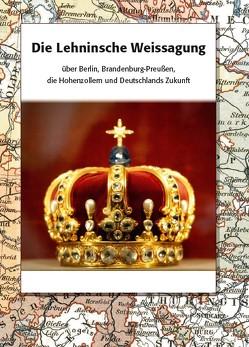 Lehninsche Weissagung von Spirago u.a.,  Robert Ernst