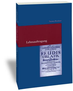 Lehnsauftragung von Brückner,  Thomas