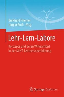 Lehr-Lern-Labore von Priemer,  Burkhard, Roth,  Jürgen