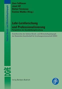 Lehr-Lernforschung und Professionalisierung von Aff,  Josef, Faßhauer,  Uwe, Fürstenau,  Bärbel, Wuttke,  Eveline
