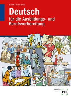 Lehr- und Arbeitsbuch Deutsch von Dietrich,  Ralf, Dussa,  Antje, Wilde,  Anne