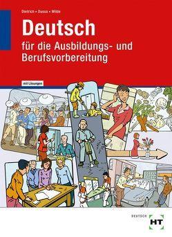 Lehr- und Arbeitsbuch mit eingetragenen Lösungen Deutsch von Dietrich,  Ralf, Dussa,  Antje, Wilde,  Anne