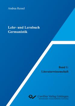 Lehr- und Lernbuch Germanistik von Ressel,  Andrea