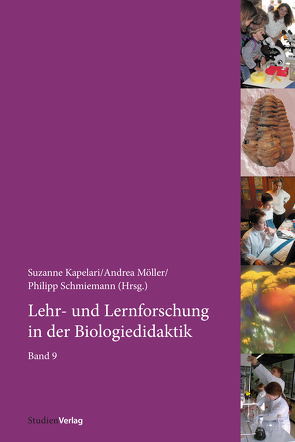 Lehr- und Lernforschung in der Biologiedidaktik von Kapelari,  Suzanne, Möller,  Andrea, Schmiemann,  Philipp