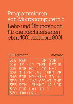 Lehr- und Übungsbuch für die Rechnerserien cbm 4001 und cbm 8001 von Oetzmann,  Gerhard