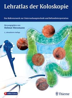 Lehratlas der Koloskopie von Messmann,  Helmut