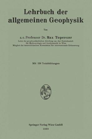Lehrbuch der allgemeinen Geophysik von Toperczer,  Max