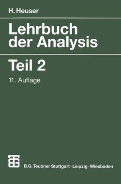 Lehrbuch der Analysis von Heuser,  Harro