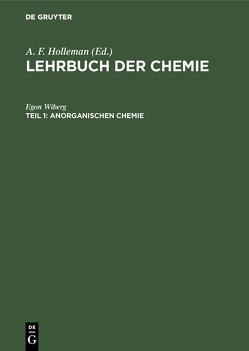 Lehrbuch der Chemie / Anorganischen Chemie von Wiberg,  Egon