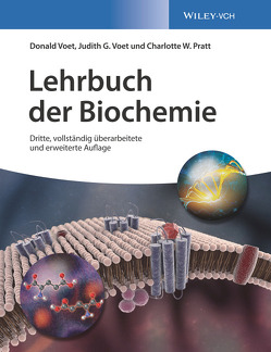 Lehrbuch der Biochemie von Häcker,  Bärbel, Pratt,  Charlotte W., Prowald,  Alexandra, Voet,  Donald, Voet,  Judith G.
