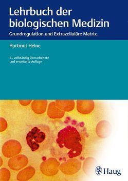 Lehrbuch der biologischen Medizin von Heine,  Hartmut