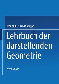 Lehrbuch der darstellenden Geometrie von Kruppa,  Erwin, Müller,  Emil