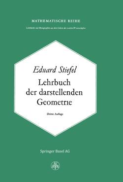 Lehrbuch der Darstellenden Geometrie von Steifel,  E.