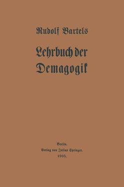 Lehrbuch der Demagogik von Bartels,  Rudolf