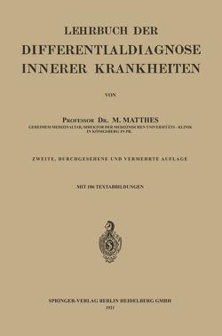 Lehrbuch der Differentialdiagnose innerer Krankheiten von Matthes,  Max