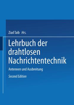 Lehrbuch der Drahtlosen Nachrichtentechnik von Franz,  Kurt, Korshenewsky,  N. von, Lassen,  Hans, Runge,  W.T.