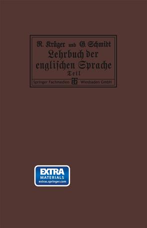 Lehrbuch der englischen Sprache von Krueger,  Richard, Schmidt,  Georg