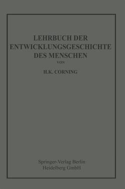 Lehrbuch der Entwicklungsgeschichte des Menschen von Corning,  Hanson Kelly