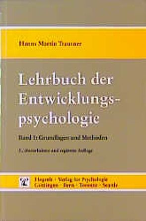 Lehrbuch der Entwicklungspsychologie von Trautner,  Hanns M