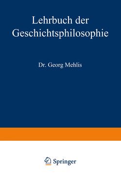 Lehrbuch der Geschichtsphilosophie von Mehlis,  Georg