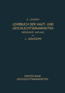 Lehrbuch der Haut- und Geschlechtskrankheiten von Jadassohn,  Josef, Lesser,  Edmund