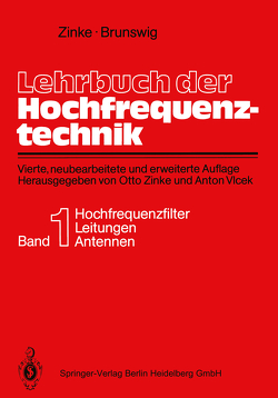 Lehrbuch der Hochfrequenztechnik von Brunswig,  Heinrich, Vlcek,  Anton, Zinke,  Otto
