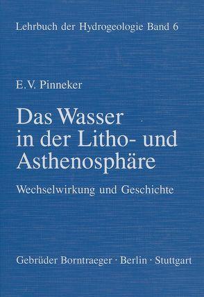 Lehrbuch der Hydrogeologie / Das Wasser in der Litho- und Asthenosphäre von Matthess,  Georg, Pinneker,  E V