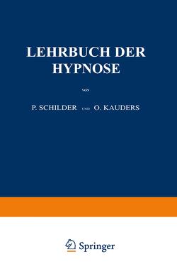 Lehrbuch der Hypnose von Kauders,  O., Schilder,  P.