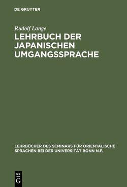 Lehrbuch der japanischen Umgangssprache von Lange,  Rudolf