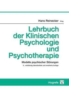 Lehrbuch der Klinischen Psychologie und Psychotherapie von Reinecker,  Hans