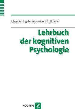 Lehrbuch der Kognitiven Psychologie von Engelkamp,  Johannes, Zimmer,  Hubert D