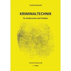 Lehrbuch der Kriminaltechnik von Kawelovski,  Frank