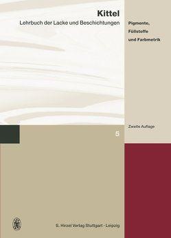 Lehrbuch der Lacke und Beschichtungen von Kittel,  Hans, Spille,  Jürgen