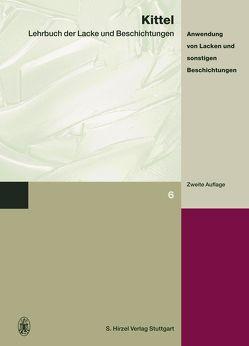 Lehrbuch der Lacke und Beschichtungen von Kittel,  Hans, Ritter,  Hans W, Zöllner,  Werner