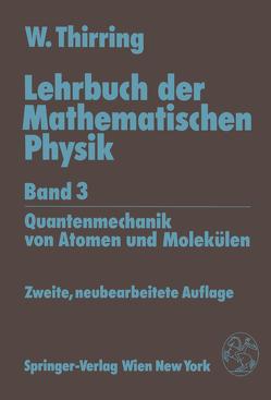 Lehrbuch der Mathematischen Physik von Thirring,  Walter