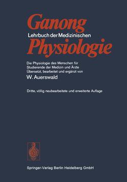 Lehrbuch der Medizinischen Physiologie von Auerswald,  Wilhelm, Binder,  B., Ganong,  William F., Haidenthaler,  A., Mlczoch,  J.