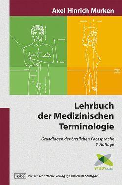 Lehrbuch der Medizinischen Terminologie von Murken,  Axel Hinrich