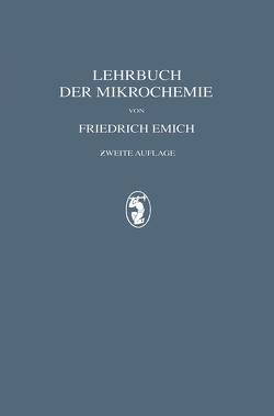 Lehrbuch der Mikrochemie von Emich,  Friedrich