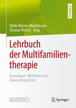 Lehrbuch der Multifamilientherapie von Behme-Matthiessen,  Ulrike, Pletsch,  Thomas