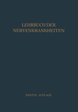 Lehrbuch der Nervenkrankheiten von Baeyer,  H.v., Curschmann,  H., Gaupp,  R, Grewing,  R., Hauptmann,  A., Kramer,  F., Krause,  F., Liepmann,  H., Quensel,  F., Starck,  H., Sterz,  G., Walther,  F. K.