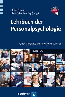 Lehrbuch der Personalpsychologie von Kanning,  Uwe P, Schuler,  Heinz