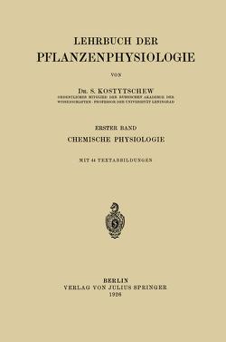 Lehrbuch der Pflanzenphysiologie von Kostytschew,  S.